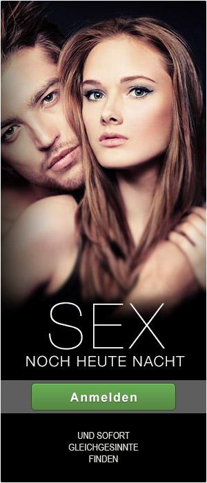 Sexdate noch heute Nacht finden